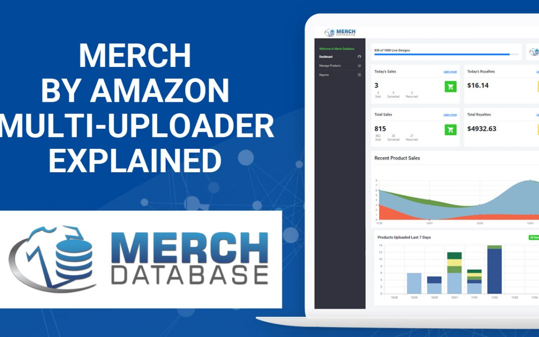 The Merch by Amazon Multi-Uploader Explained